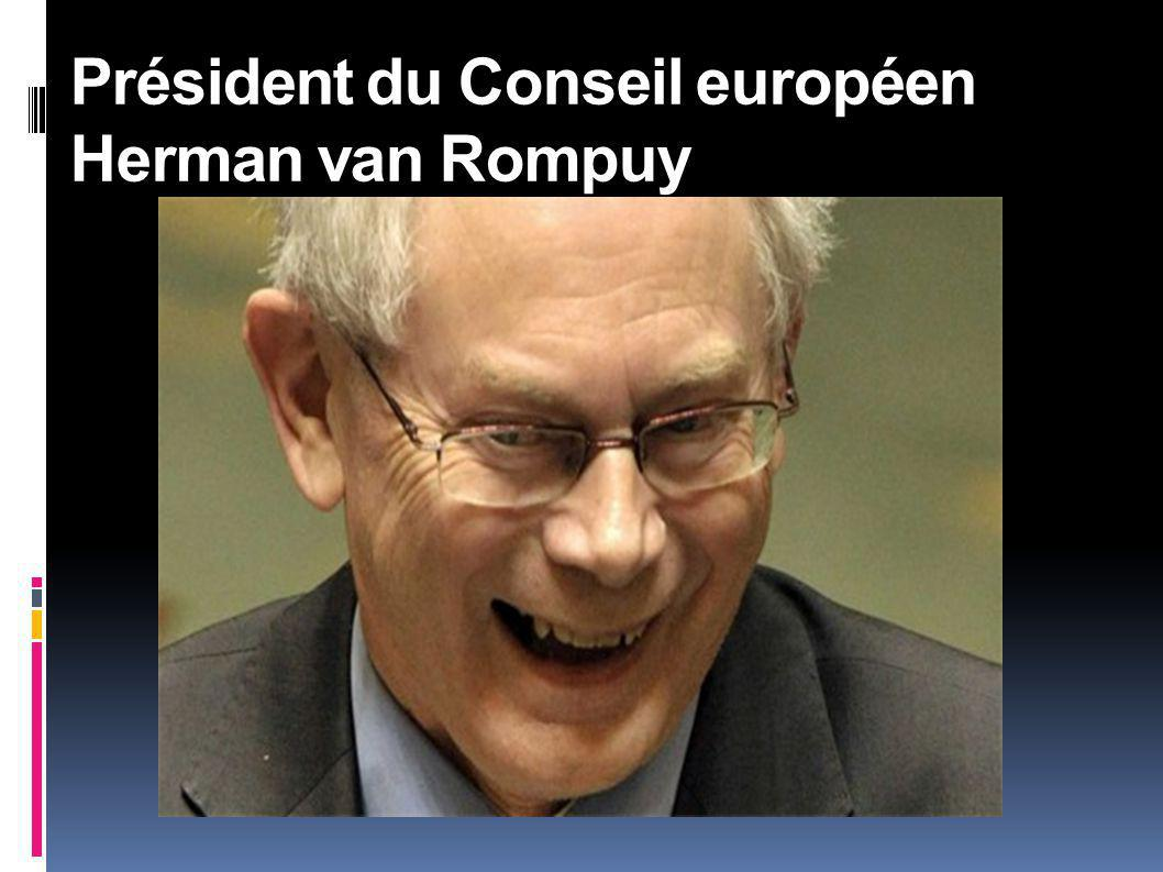 Président du Conseil européen Herman van Rompuy