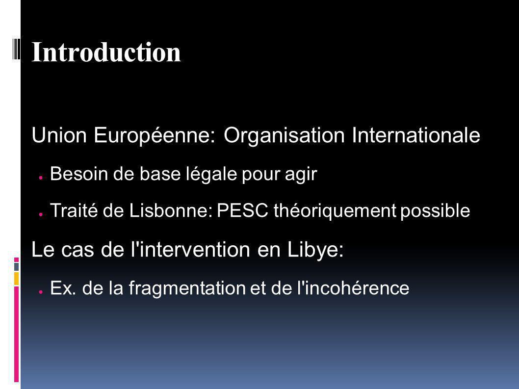Introduction Union Européenne: Organisation Internationale