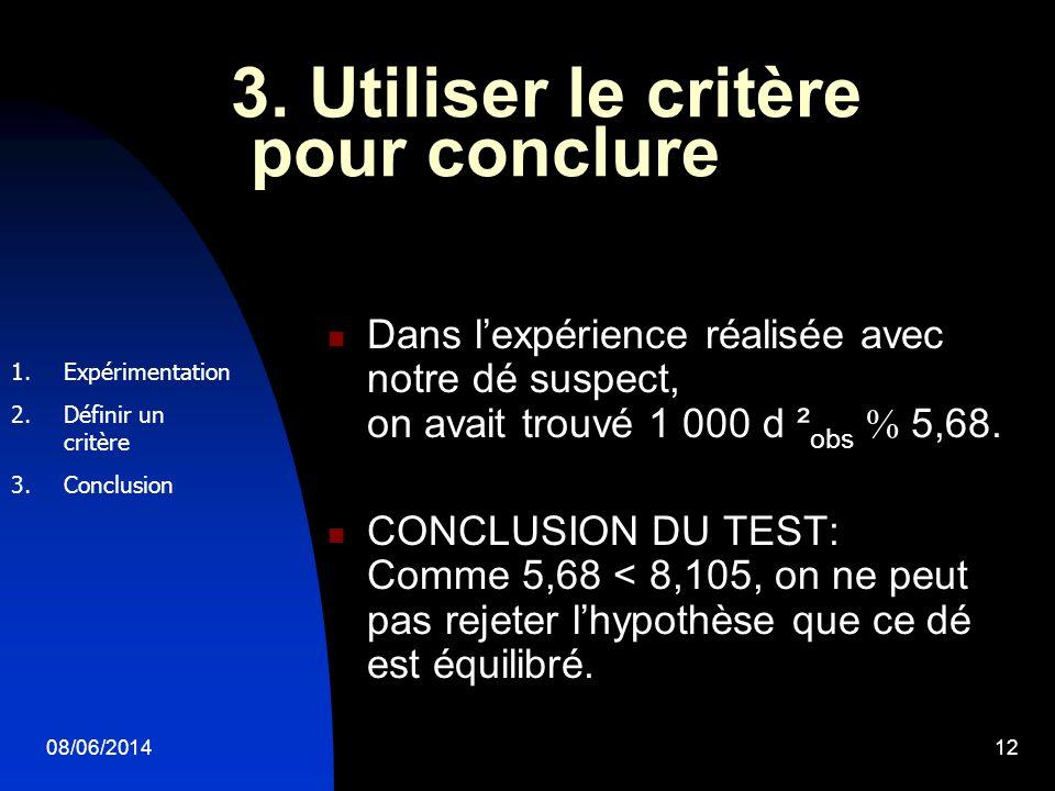 3. Utiliser le critère pour conclure