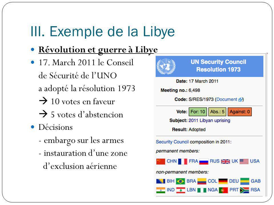 III. Exemple de la Libye Révolution et guerre à Libye