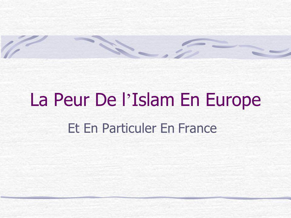 La Peur De l'Islam En Europe