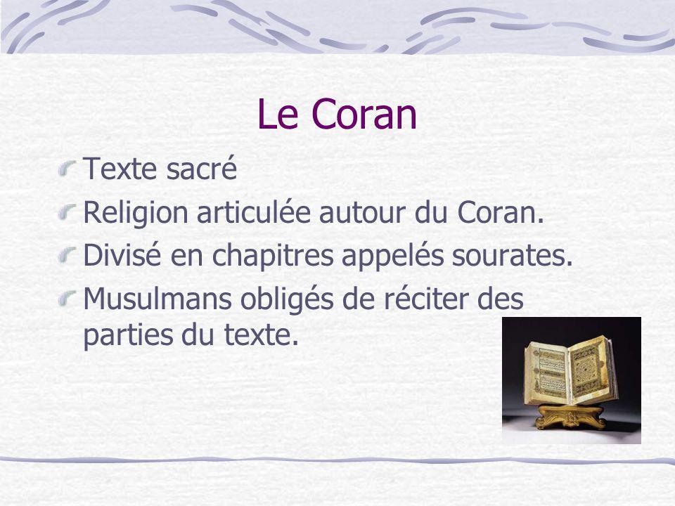 Le Coran Texte sacré Religion articulée autour du Coran.