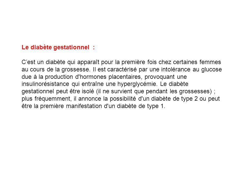 Le diabète gestationnel :
