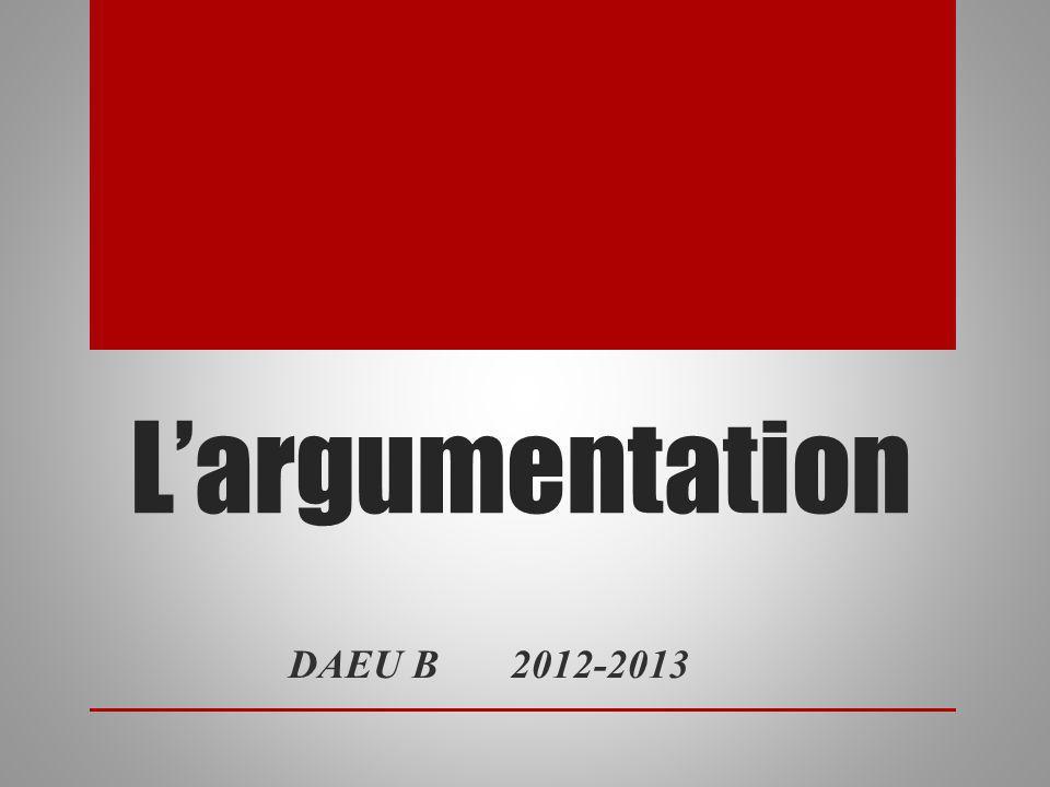 L'argumentation DAEU B 2012-2013