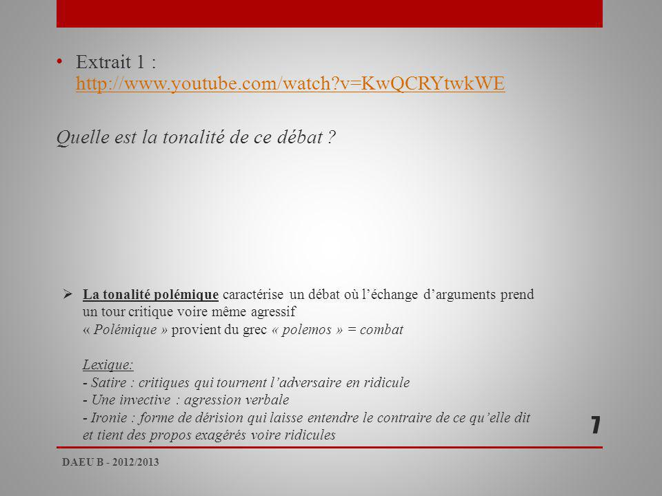 7 Extrait 1 : http://www.youtube.com/watch v=KwQCRYtwkWE