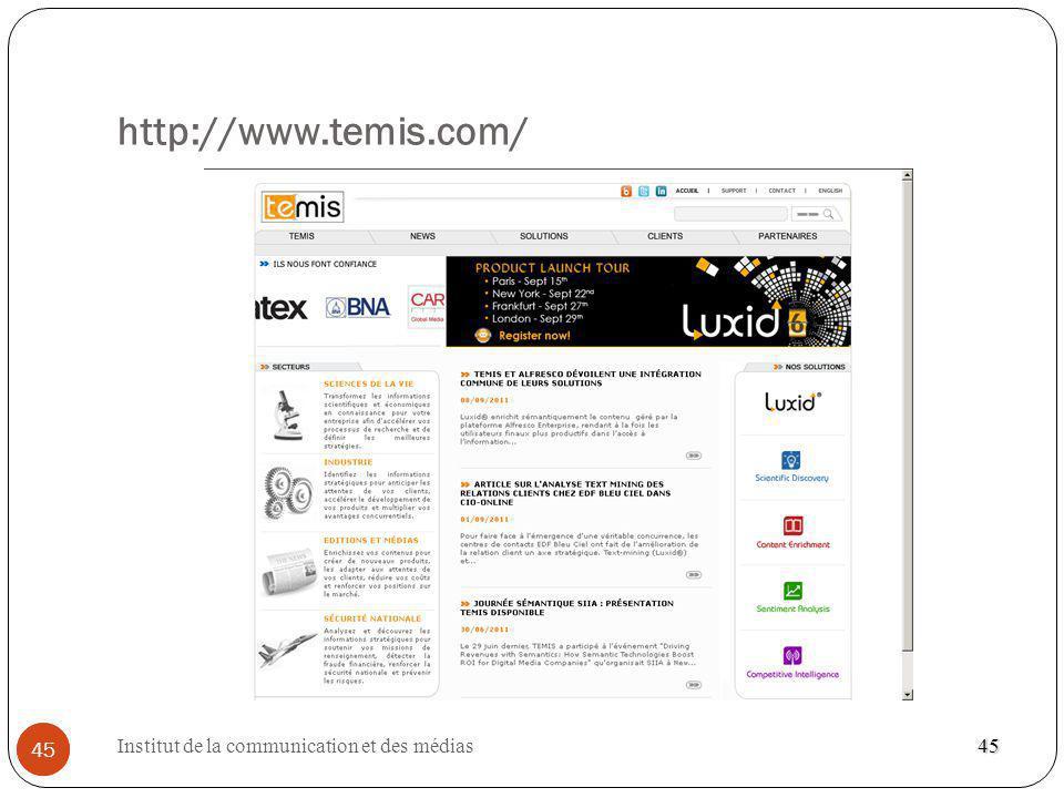 http://www.temis.com/ 45 Institut de la communication et des médias 45