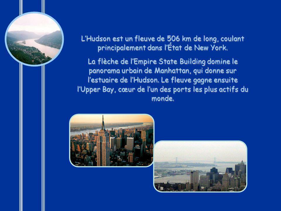 L'Hudson est un fleuve de 506 km de long, coulant principalement dans l'État de New York.