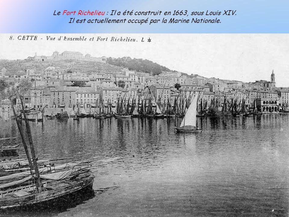 Le Fort Richelieu : Il a été construit en 1663, sous Louis XIV