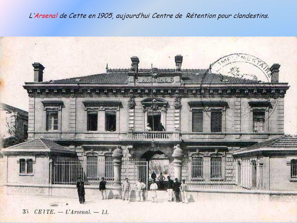 L'Arsenal de Cette en 1905, aujourd'hui Centre de Rétention pour clandestins.