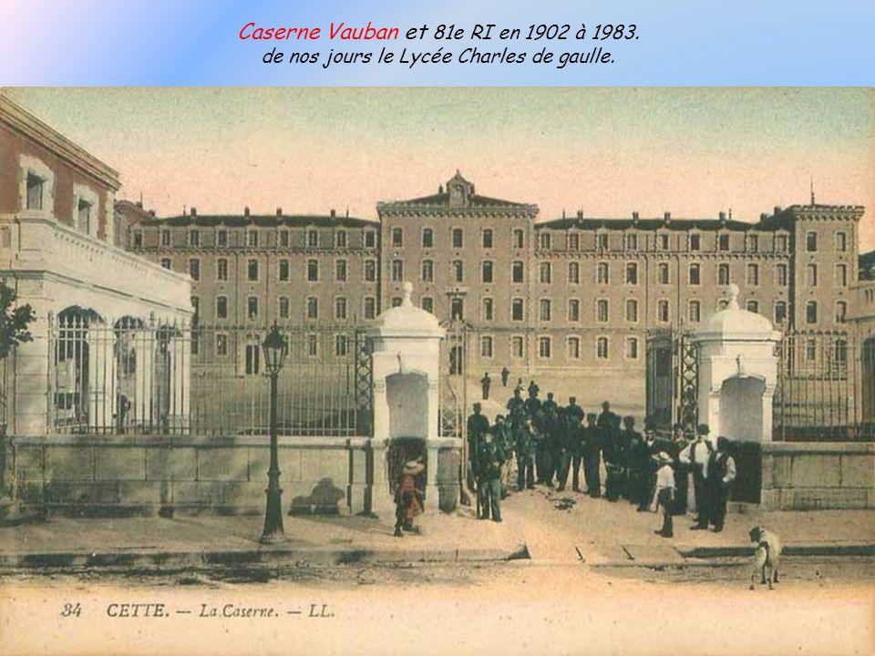 Caserne Vauban et 81e RI en 1902 à 1983