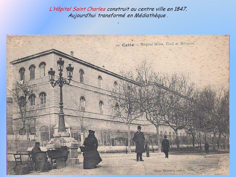 L'Hôpital Saint Charles construit au centre ville en 1847