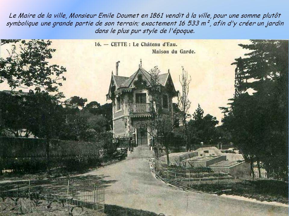 Le Maire de la ville, Monsieur Emile Doumet en 1861 vendit à la ville, pour une somme plutôt symbolique une grande partie de son terrain; exactement 16 533 m², afin d y créer un jardin dans le plus pur style de l époque.