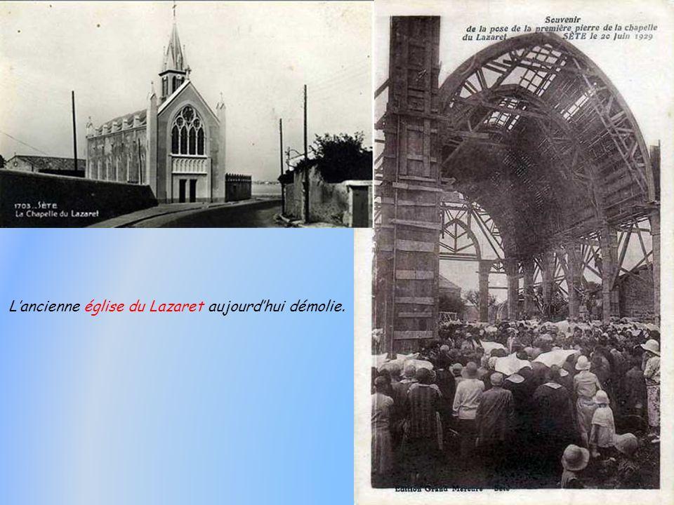 L'ancienne église du Lazaret aujourd'hui démolie.