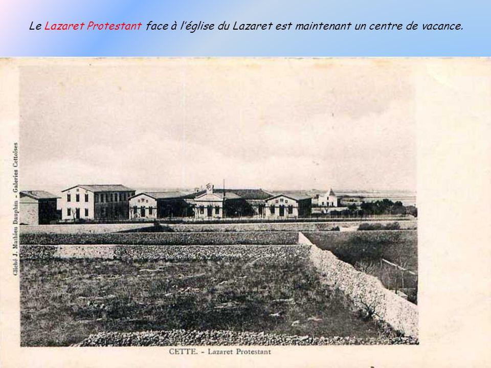 Le Lazaret Protestant face à l'église du Lazaret est maintenant un centre de vacance.