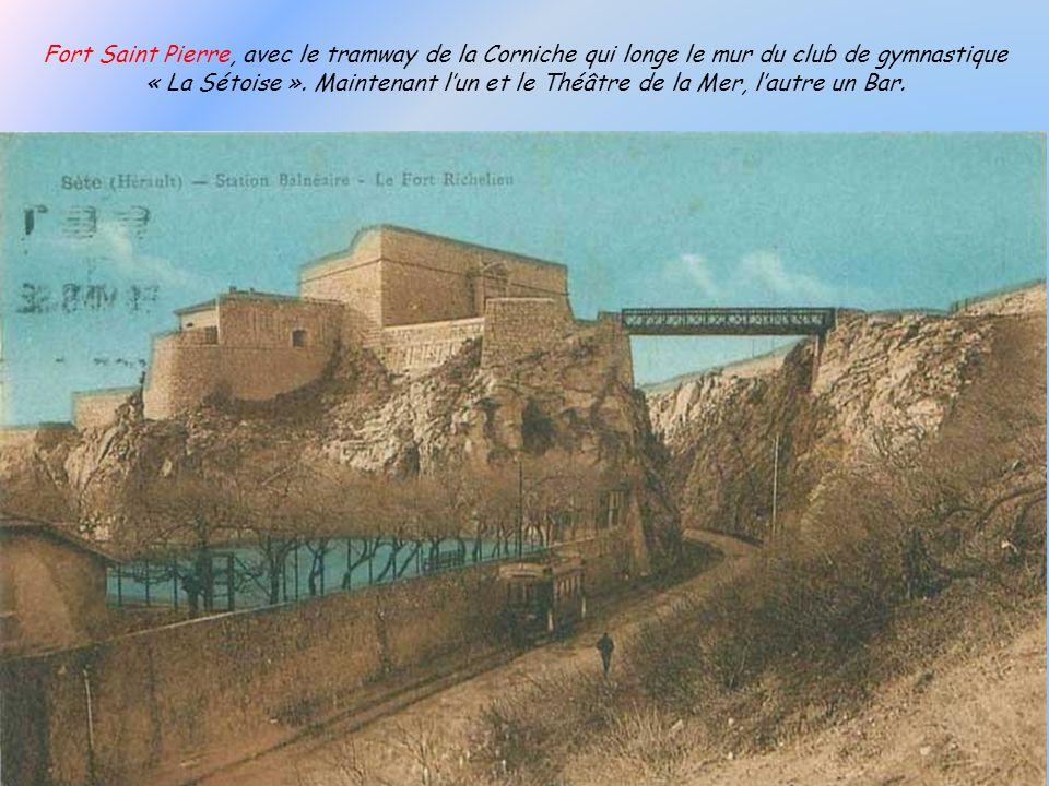 Fort Saint Pierre, avec le tramway de la Corniche qui longe le mur du club de gymnastique « La Sétoise ».