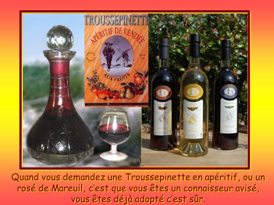 Quand vous demandez une Troussepinette en apéritif, ou un rosé de Mareuil, c'est que vous êtes un connaisseur avisé, vous êtes déjà adopté c'est sûr.