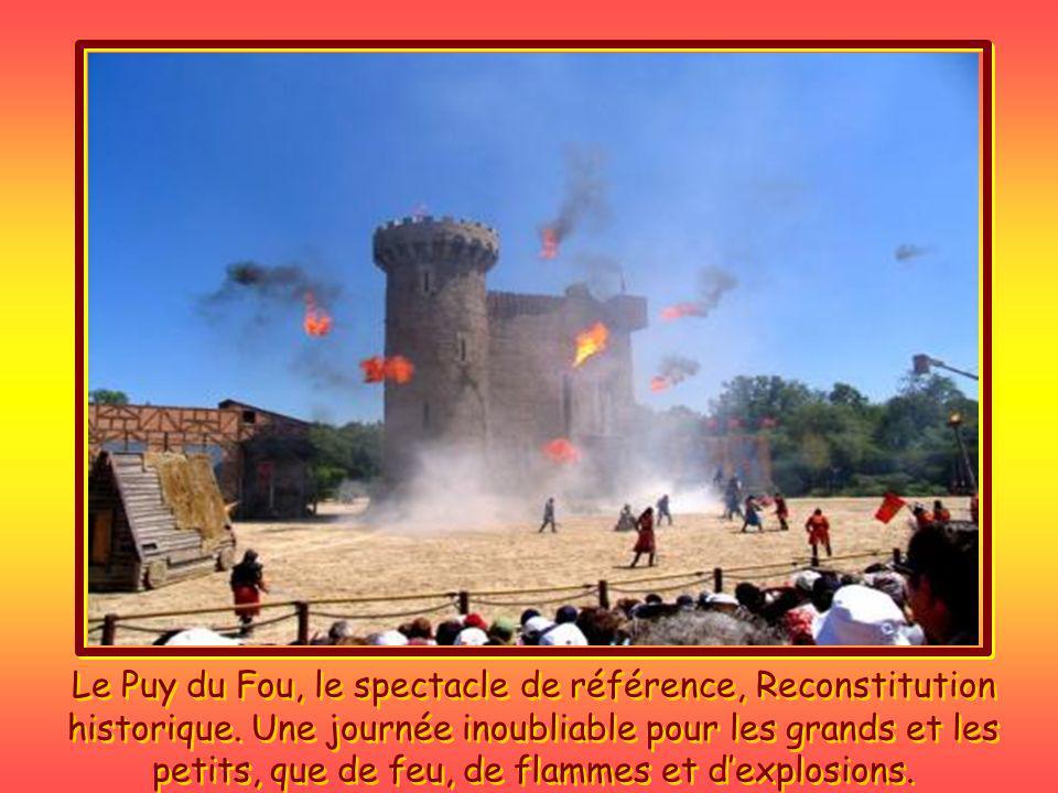 Le Puy du Fou, le spectacle de référence, Reconstitution historique