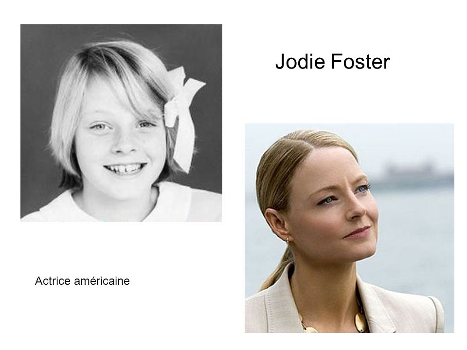 Jodie Foster Actrice américaine