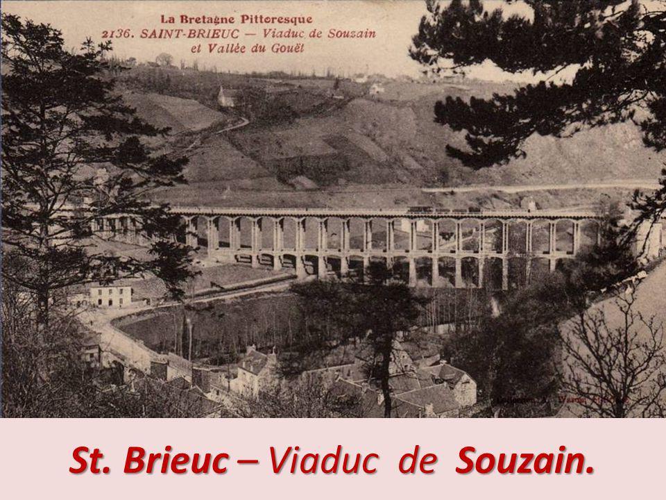St. Brieuc – Viaduc de Souzain.