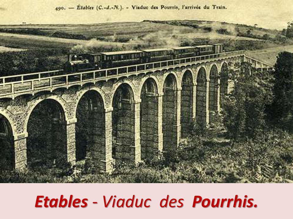 Etables - Viaduc des Pourrhis.