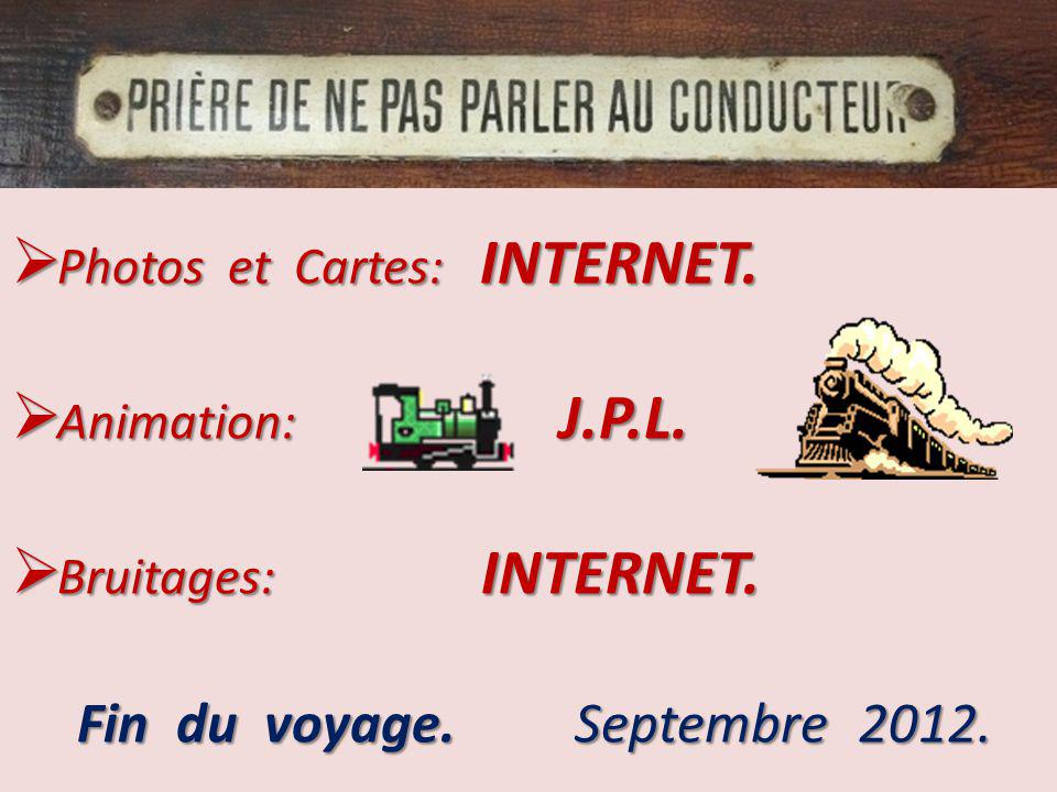 Photos et Cartes: INTERNET. Animation: J.P.L. Bruitages: INTERNET.