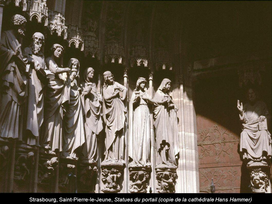 Strasbourg, Saint-Pierre-le-Jeune, Statues du portail (copie de la cathédrale Hans Hammer)
