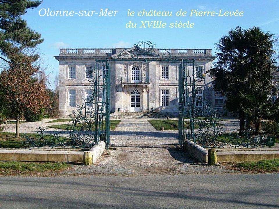 Olonne-sur-Mer le château de Pierre-Levée . du XVIIIe siècle