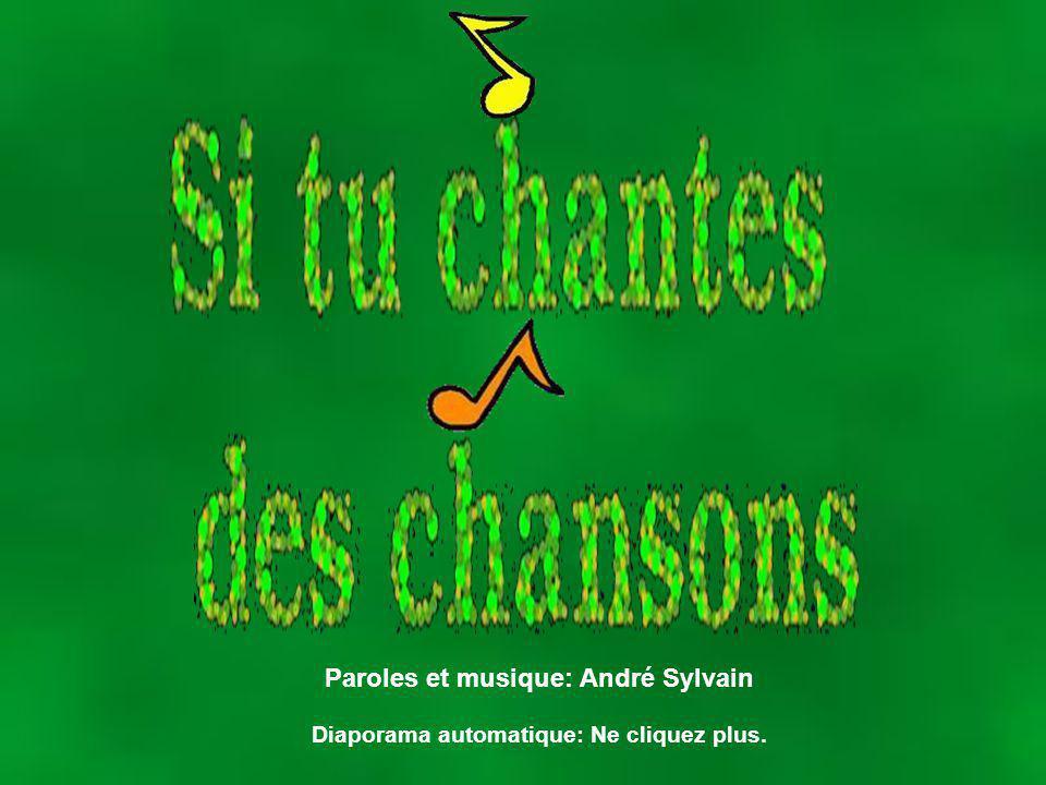Paroles et musique: André Sylvain
