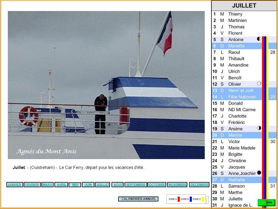 Agnès du Mont Anis Juillet: - (Ouistreham) - Le Car Ferry, départ pour les vacances d été. JANVIER.