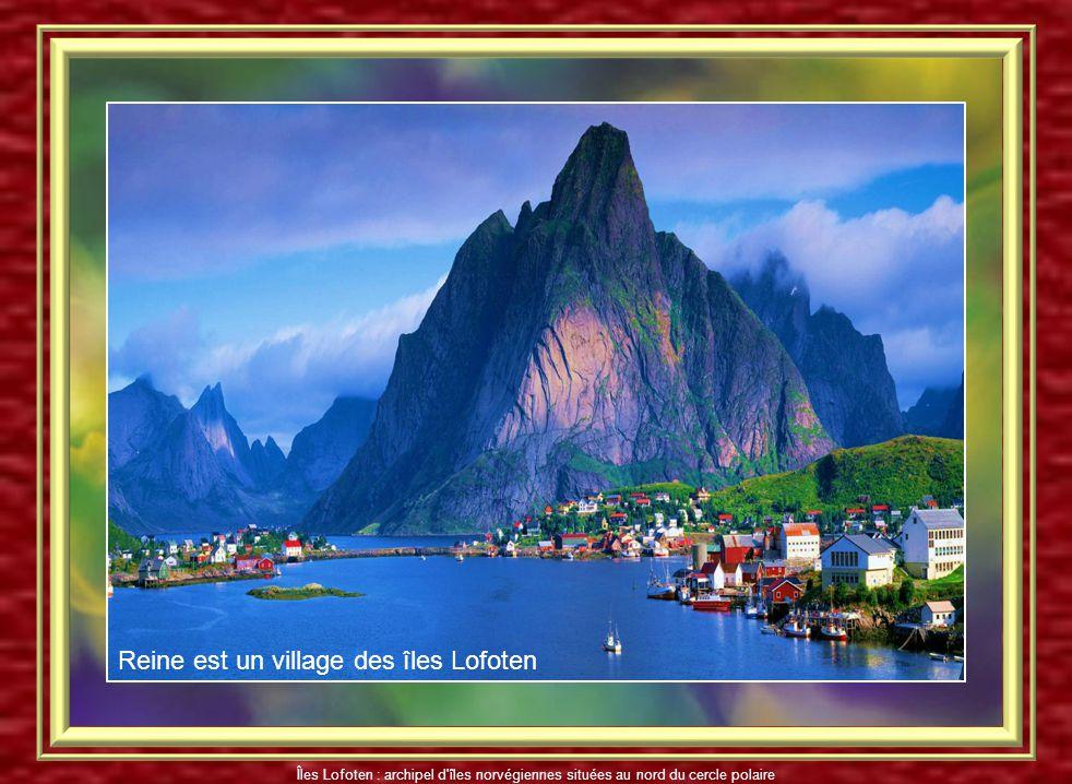Reine est un village des îles Lofoten
