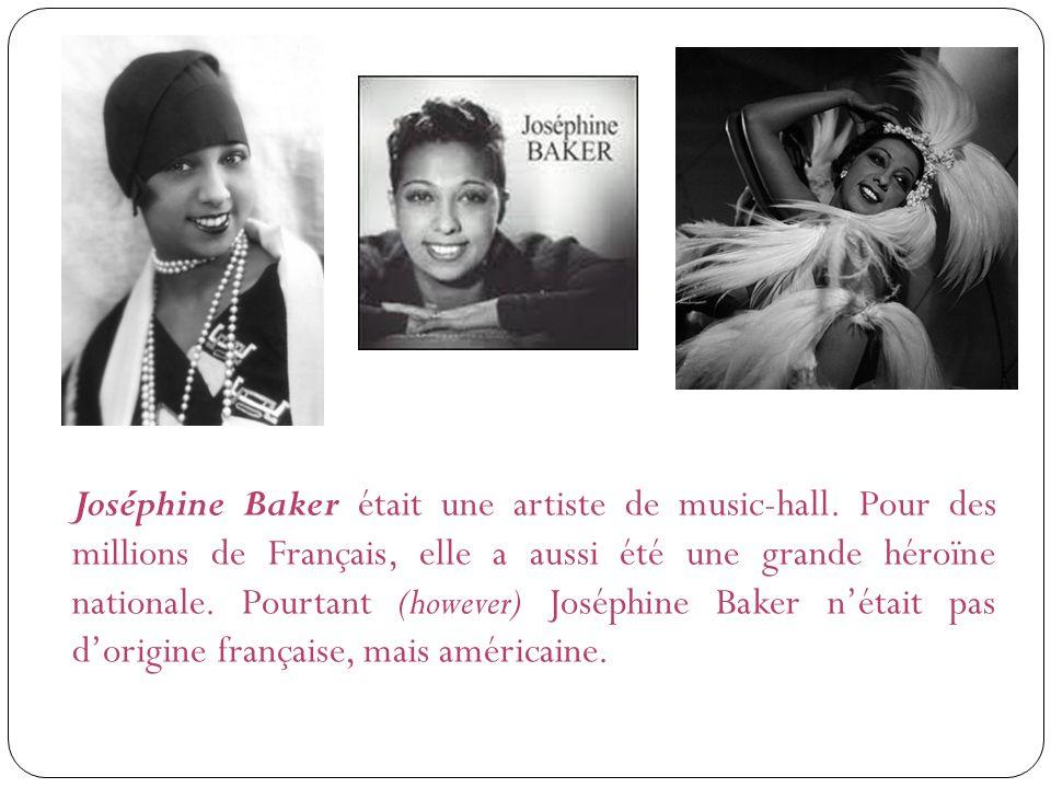 Joséphine Baker était une artiste de music-hall
