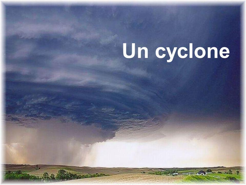 Un cyclone