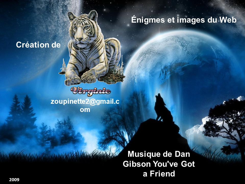 Énigmes et images du Web Musique de Dan Gibson You ve Got a Friend