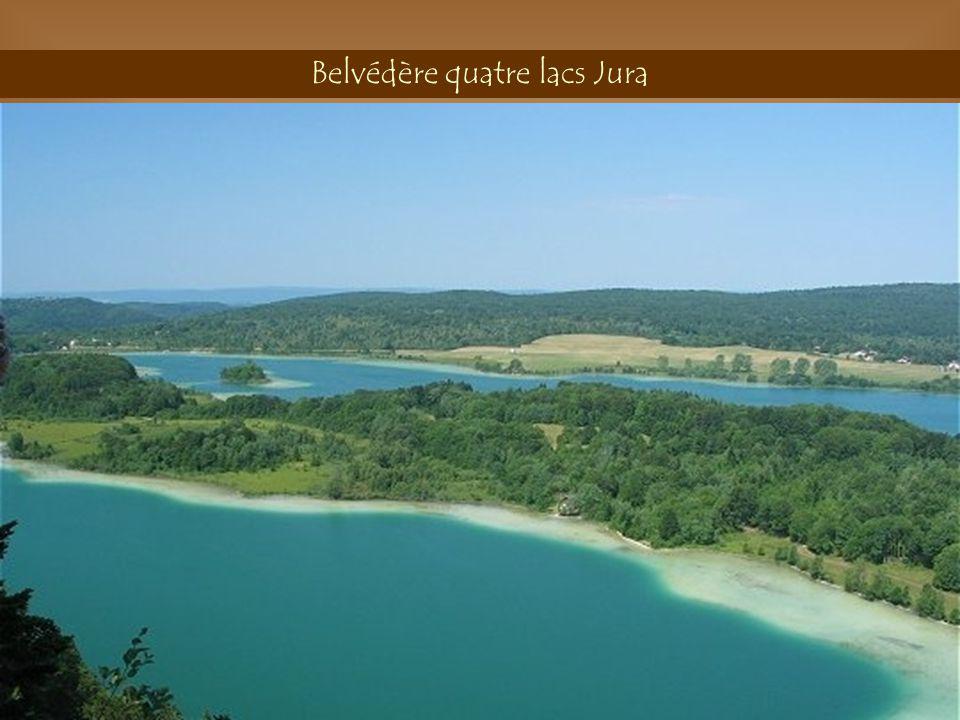 Belvédère quatre lacs Jura