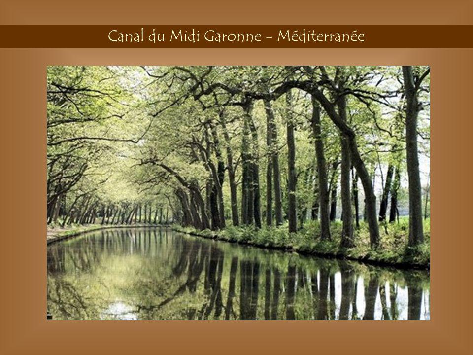 Canal du Midi Garonne - Méditerranée