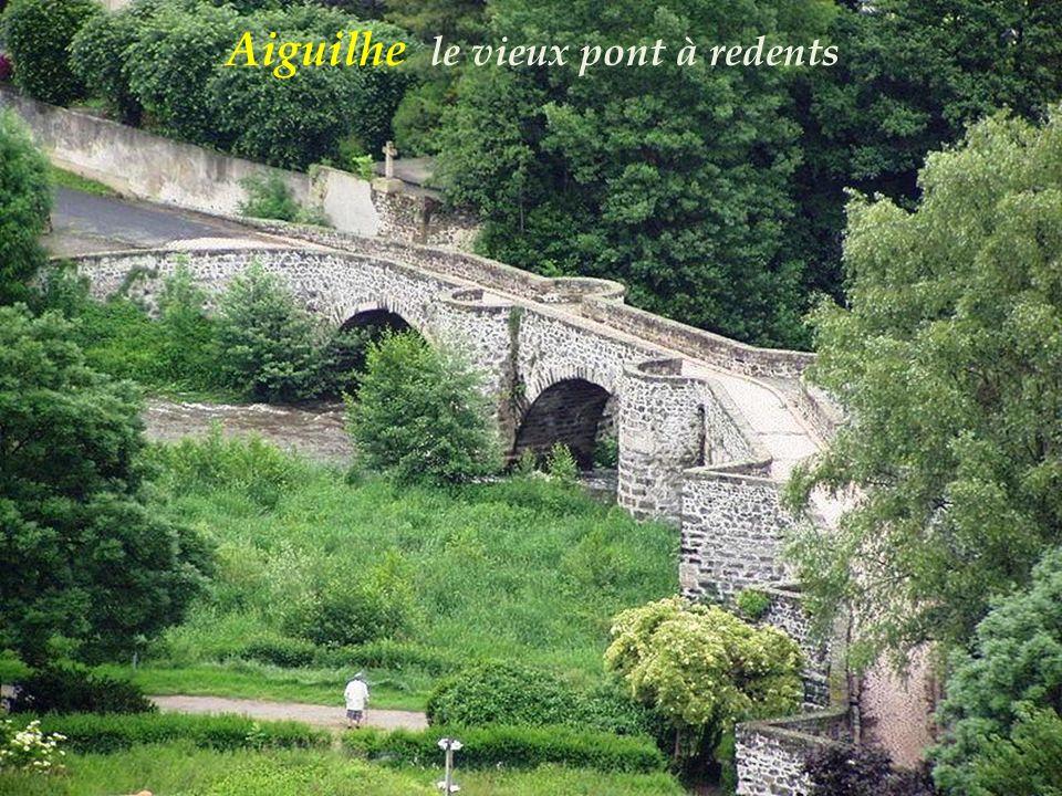 Aiguilhe le vieux pont à redents