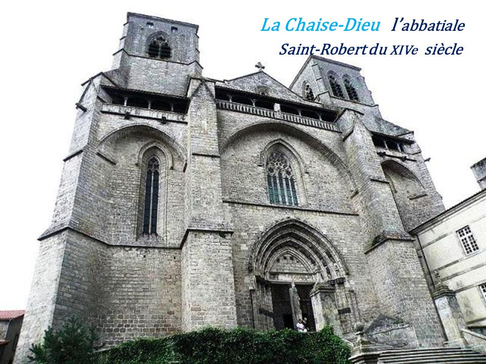 La Chaise-Dieu l'abbatiale . Saint-Robert du XIVe siècle