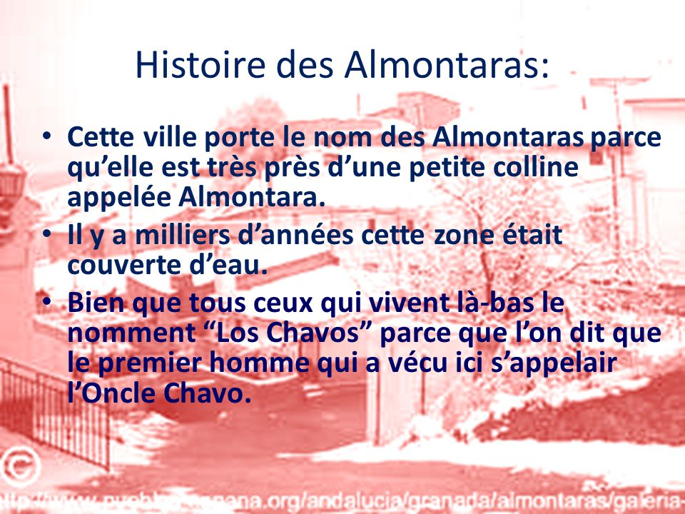 Histoire des Almontaras: