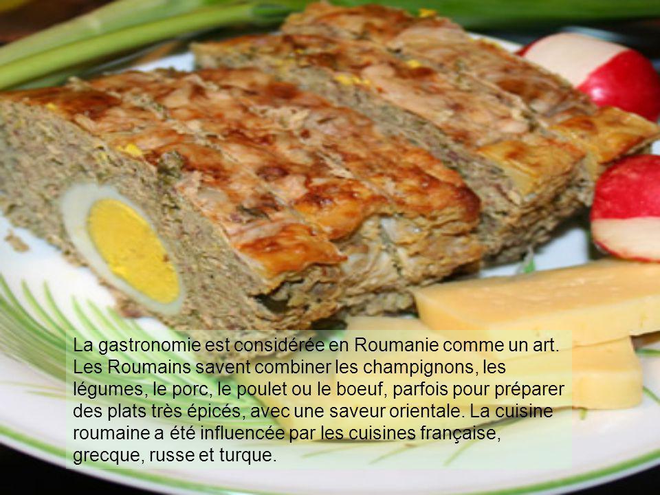 La gastronomie est considérée en Roumanie comme un art