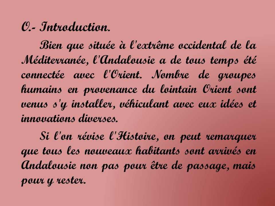 O.- Introduction.