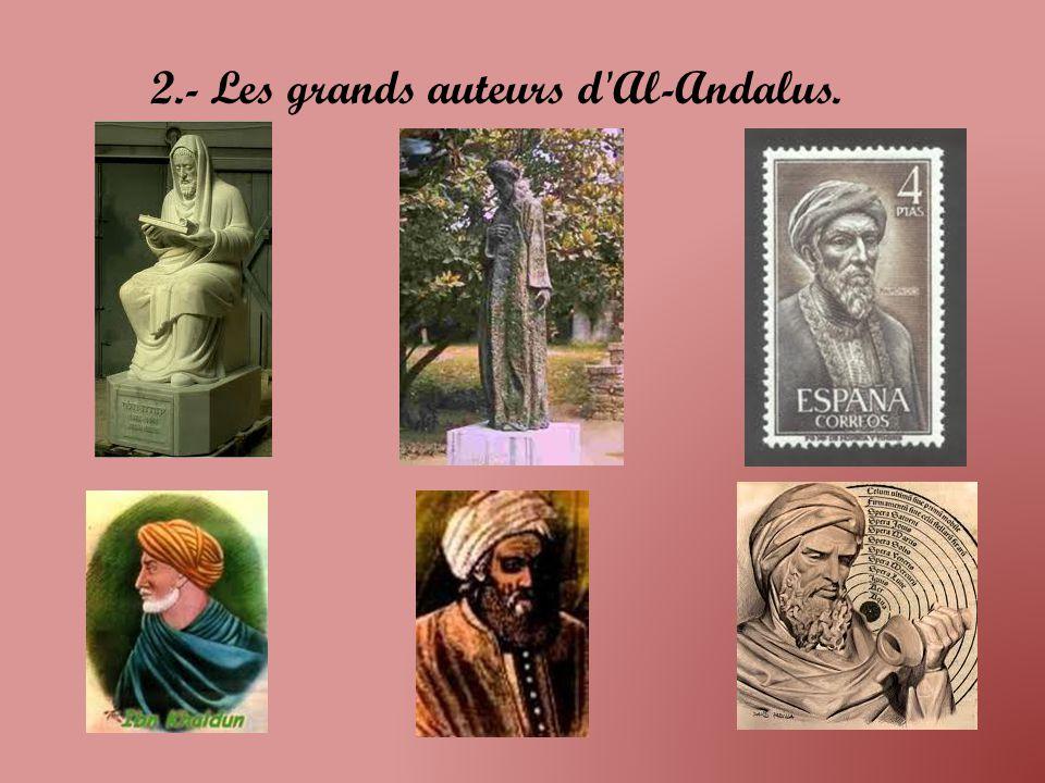 2.- Les grands auteurs d Al-Andalus.