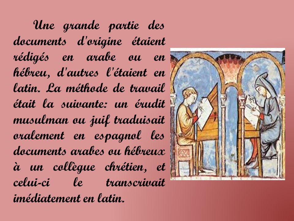 Une grande partie des documents d origine étaient rédigés en arabe ou en hébreu, d autres l étaient en latin.
