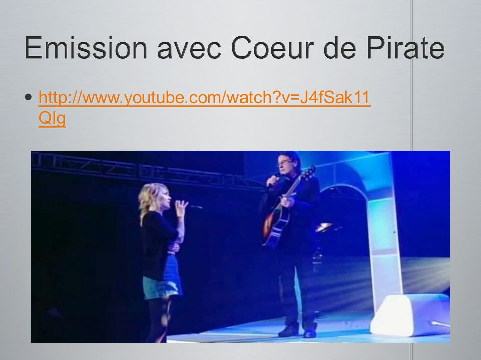 Emission avec Coeur de Pirate
