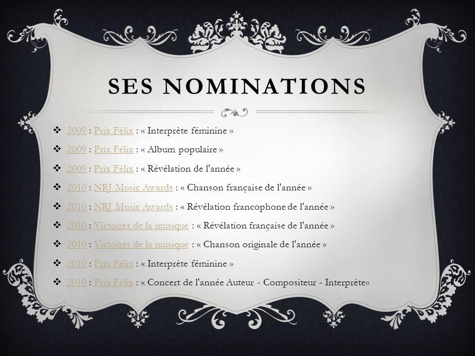 SES NOMINATIONS 2009 : Prix Félix : « Interprète féminine »