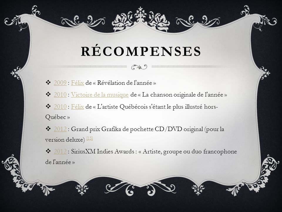 RÉCOMPENSES 2009 : Félix de « Révélation de l année »