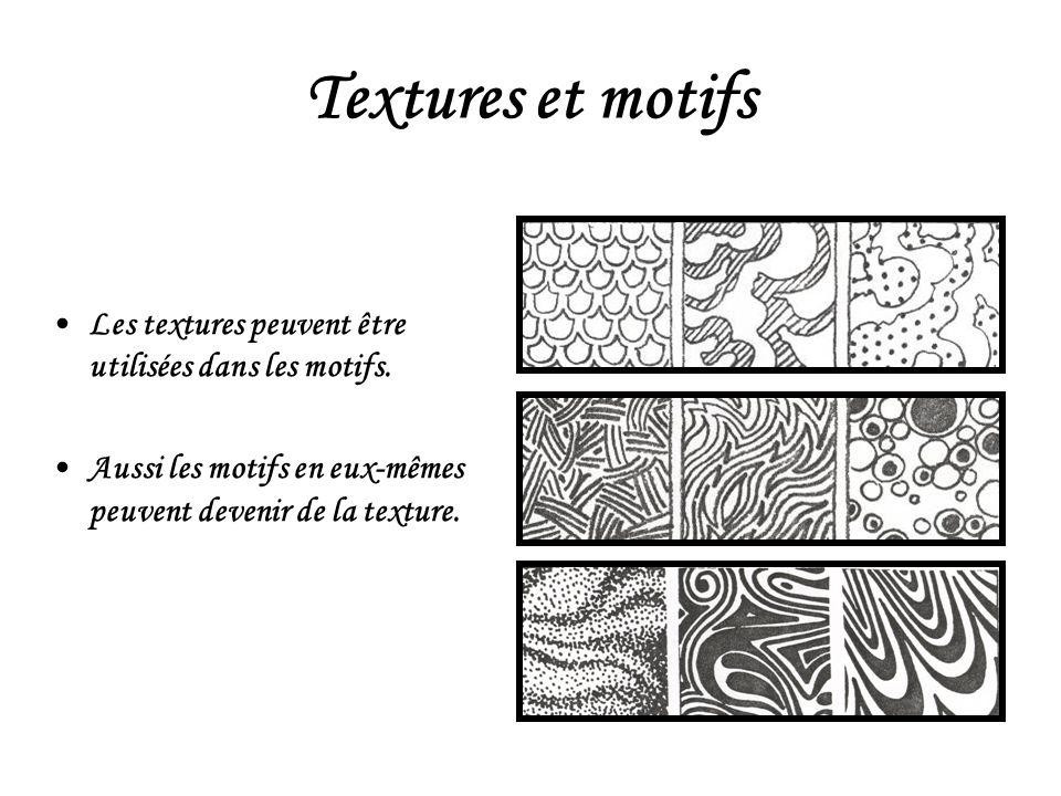 Textures et motifs Les textures peuvent être utilisées dans les motifs.