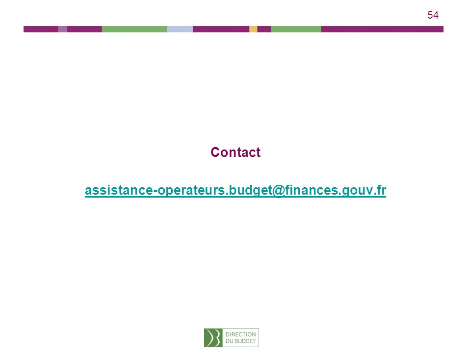 Contact assistance-operateurs.budget@finances.gouv.fr