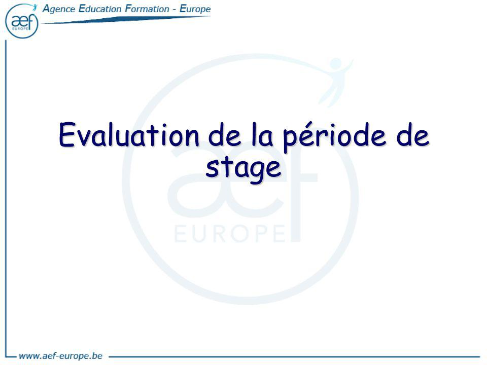 Evaluation de la période de stage
