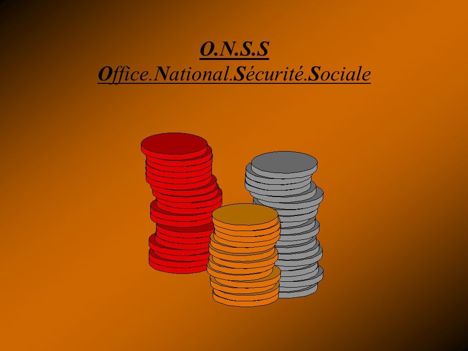 O.N.S.S Office.National.Sécurité.Sociale