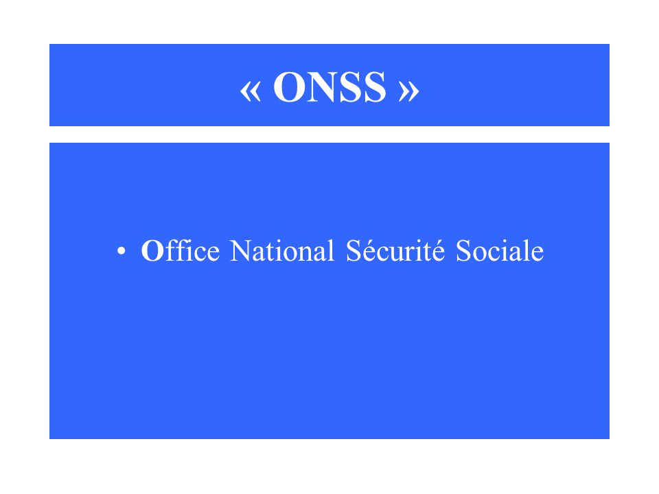 Office National Sécurité Sociale